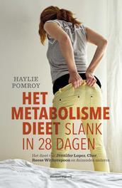 Het metabolisme dieet slank in 28 dagen, Pomroy, Haylie, Ebook