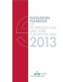 Hungarian yearbook of international law and European law / 2013 Ebook