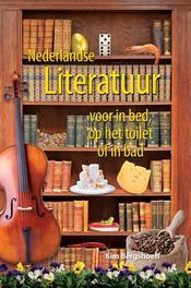 Nederlandse literatuur voor in bed, op het toilet of in bad Bergshoeff, Kim, Ebook