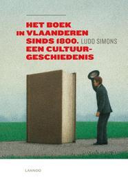 Het boek in Vlaanderen sinds 1800 een cultuurgeschiedenis Simons, Ludo, Ebook