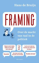 Framing over macht van taal in de politiek, Bruijn, Hans de, Ebook