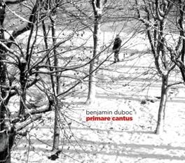 PRIMARE CANTUS BENJAMIN DUBOC, CD