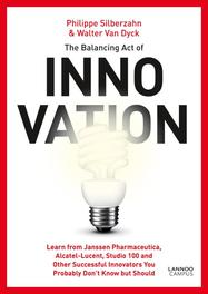 The Balancing act of Innovation (E-boek) Silberzahn, Philippe, Ebook