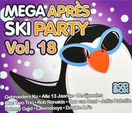 MEGA APRES SKI PARTY V.18 W:GEBROEDERS KO/ALLE 13 JAANKE/SJONNIES/ONE TWO TRIO/+ V/A, CD