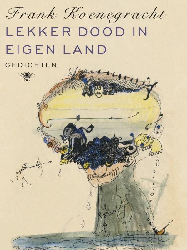 Lekker dood in eigen land gedichten, Koenegracht, Frank, Ebook