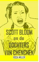 Scott Bloom en de dochters van Chenchen Miller, Rosa, Ebook