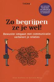 Zo begrijpen ze je wel! bewuster omgaan met communicatie verbetert je relaties, Steffens, Ellen, Ebook