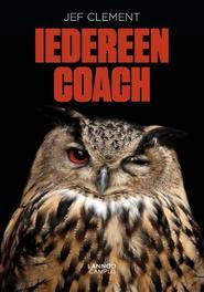 Iedereen coach praktijkboek voor alledag en overal, Clement, Jef, Ebook