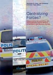 Centralizing forces? comparative perspectives on contemporary police reform in Northern and Western Europe, Ebook