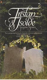 Tristan en Isolde Bedier, Joseph, Ebook