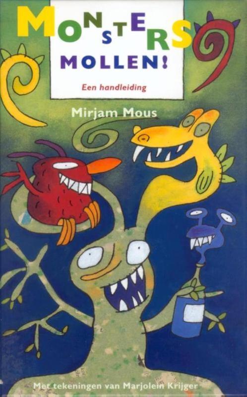 Monsters mollen! een handleiding, Mous, Mirjam, Ebook