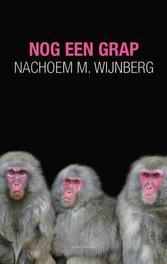 Nog een grap Wijnberg, Nachoem M., Ebook