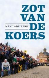 Zot van de koers (E-boek) Adriaens, Manu, Ebook