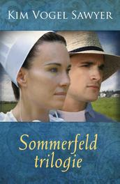 Sommerfeld trilogie Vogel Sawyer, Kim, Ebook