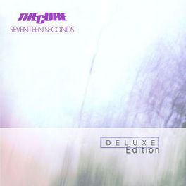 SEVENTEEN SECONDS-DELUXE- CURE, CD