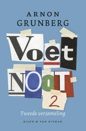 Voetnoot / 2 tweede verzameling, Grunberg, Arnon, Ebook