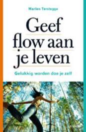 Geef FLOW aan je leven Terstegge, Marlies, Ebook