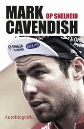 Mark Cavendish op snelheid autobiografie, Cavendish, Mark, Ebook
