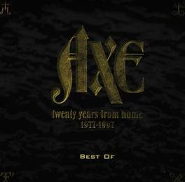 20 YEARS FROM HOME BEST OF AXE, CD
