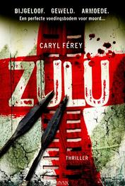 Zulu Férey, Caryl, Ebook