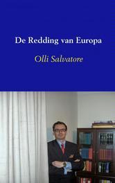 De redding van Europa een nieuwe wereldvisie, Salvatore, Olli, Ebook