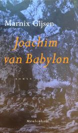 Het boek van Joachim van Babylon Gijsen, Marnix, Ebook