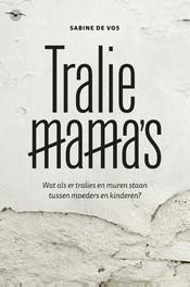 Traliemama's Vos, Sabine De , Ebook