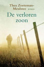 De verloren zoon Zoeteman-Meulstee, Thea, Ebook