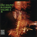 ERIC DOLPHY IN EUROPE 3