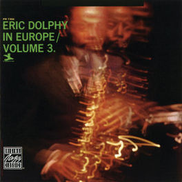 ERIC DOLPHY IN EUROPE 3 Audio CD, ERIC DOLPHY, CD