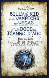 Billy the kid en de vampiers van Vegas De dood van Jeanne d'Arc Scott, Michael, Ebook