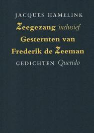 Zeegezang, inclusief gesternten van Frederik de zeeman Hamelink, Jacques, Ebook