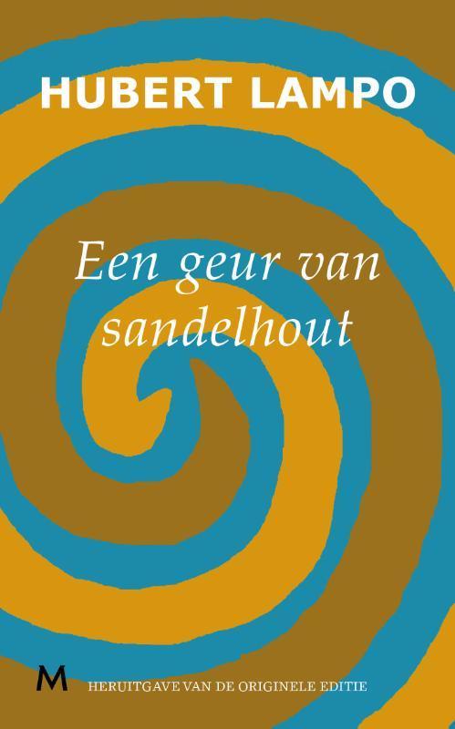 Een geur van sandelhout Lampo, Hubert, Ebook
