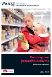 Voedings- en gezondheidsclaims / 2014 Grit, Christine, Ebook