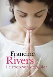 De roep van de sjofar Rivers, Francine, Ebook