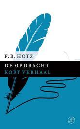 De opdracht Hotz, F.B., Ebook