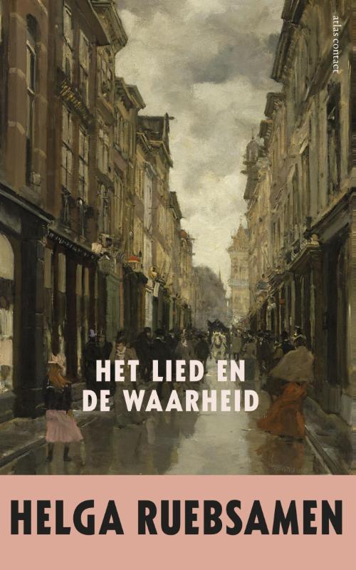 Het lied en de waarheid Ruebsamen, Helga, Ebook