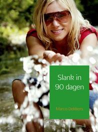 Slank in 90 dagen Dekkers, Marco, Ebook