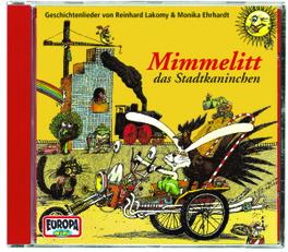 MIMMELITT, DAS.. .. STADTKANINCHEN Geschichtenlieder, LAKOMY, REINHARD, CD