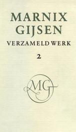 Verzameld werk / deel II Gijsen, M, Ebook