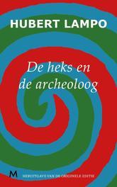 De heks en de archeoloog Lampo, Hubert, Ebook