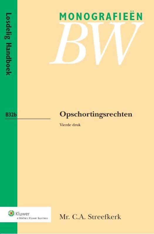 Opschortingsrechten / deel losdelig handboek Streefkerk, C.A., Ebook
