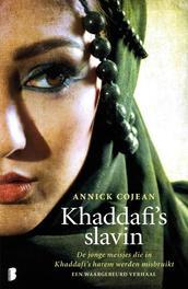 Khaddafi's slavin in de harem van Khadaffi, Cojean, Annick, Ebook