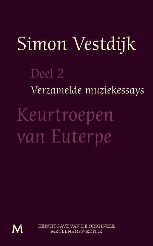 Keurtroepen van Euterpe Vestdijk, Simon, Ebook