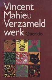 Verzameld werk onder ps. Vincent Mahieu, Mahieu, Vincent, Ebook