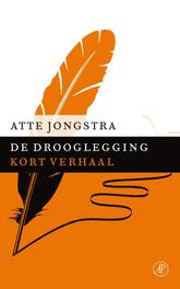 De drooglegging Jongstra, Atte, Ebook