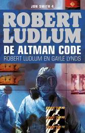 De Altman code een Jon Smith thriller, Ludlum, Robert, Ebook
