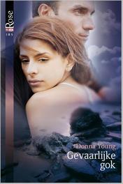 Gevaarlijke gok Young, Donna, Ebook