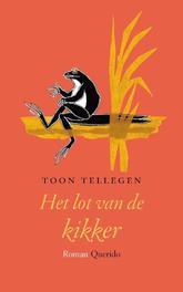 Het lot van de kikker Tellegen, Toon, Ebook