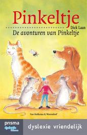 De avonturen van Pinkeltje dyslexie vriendelijk, Laan, Dick, Ebook